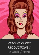 Peaches Christ Productions